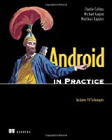 Android in Practice Front Cover