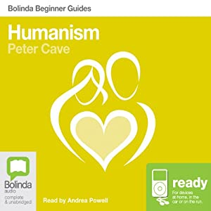 Humanism: Bolinda Beginner Guides | [Peter Cave]