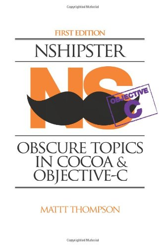 NSHipster: Obscure Topics in Cocoa & Objective C