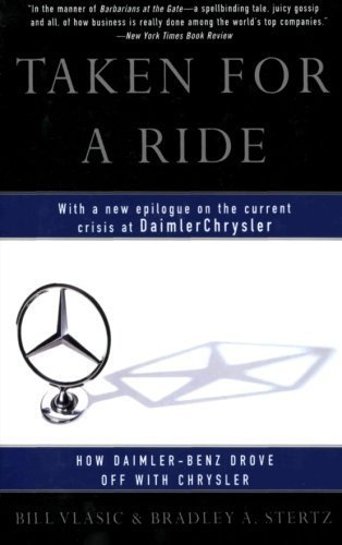 taken-for-a-ride-how-daimler-benz-drove-off-with-chrysler-by-bill-vlasic-2001-06-19