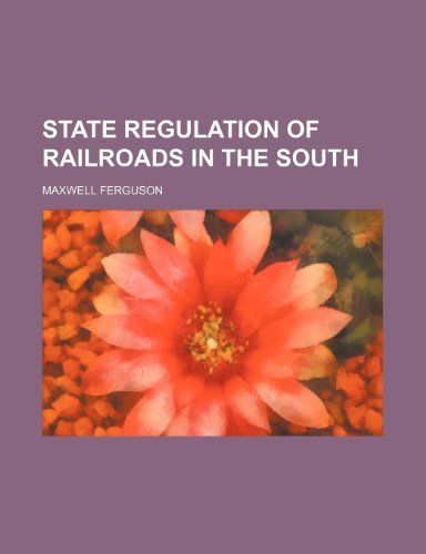 State Regulation of Railroads in the South