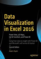 Data Visualization in Excel 2016, 2nd Edition Front Cover