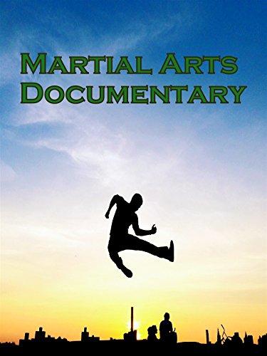 Martial Arts Documentary