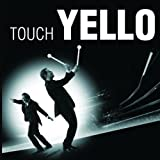 Touch Yello (6-Panel-Digi mit 16 Seiten Booklet)von &#34;Yello&#34;