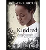 Octavia E Butler Kindred Butler, Octavia E ( Author ) Feb-01-2009 Hardcover