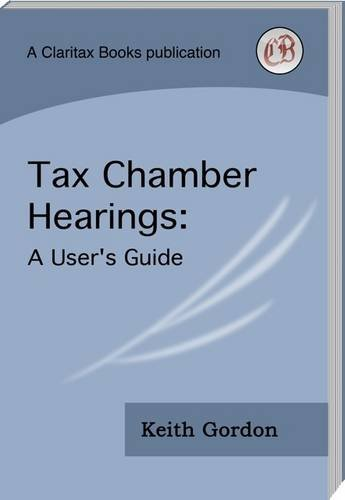 Tax Chamber Hearings: A User's Guide