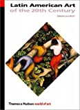 Latin American Art of the 20th Century (World of Art)
