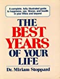 The Best Years of Your Life (0394536088) by Stoppard, Miriam