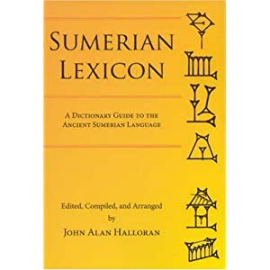 Amazon.com: Sumerian Lexicon: A Dictionary Guide to the Ancient ...