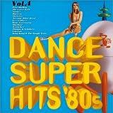 ダンス・スーパー・ヒッツ'80s Vol.4
