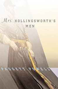 mrs hollingsworths men by padgett powell essay Michael hofmann (trans) günther eich, angina days: selected poems princeton university press, 2010 selected poems farrar, straus, and giroux, 2009.