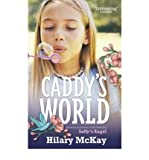 img - for [(Caddy's World )] [Author: Hilary McKay] [May-2011] book / textbook / text book