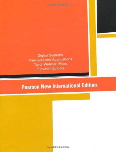 Digital Systems: Pearson New International Edition:Principles and     Applications