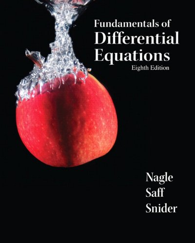 Fundamentals of Differential Equations (8th Edition)...
