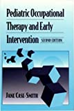 img - for Pediatric Occupational Therapy and Early Intervention, 2e book / textbook / text book