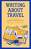 img - for Writing About Travel (Books for Writers) book / textbook / text book
