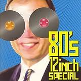 80'S 12インチ・スペシャル