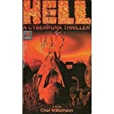 Hell: A Cyberpunk Thriller - A Novel (0761500693) by Williamson, Chet