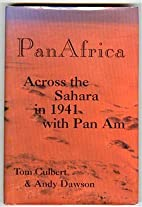 PanAfrica: Across the Sahara in 1941 with…