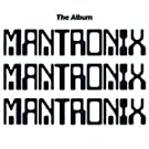 Mantronix - The Album