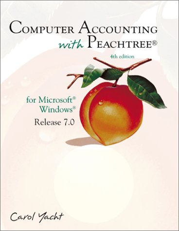 Computer Accounting With Peachtree: For Microsoft Windows Release 7.0