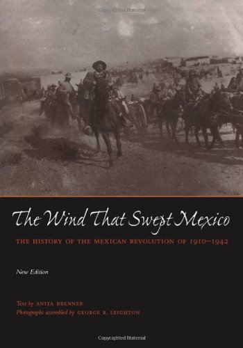 The Wind that Swept Mexico: The History of the Mexican...