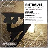 Anne Schwanewilms R Strauss, Four Last Songs - Mozart: Piano Concerto No. 20, Prokofiev: Romeo & Juliet