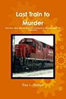 Last Train To Murder