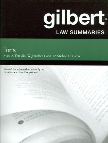 Gilbert Law Summaries on Torts, 24th Edition