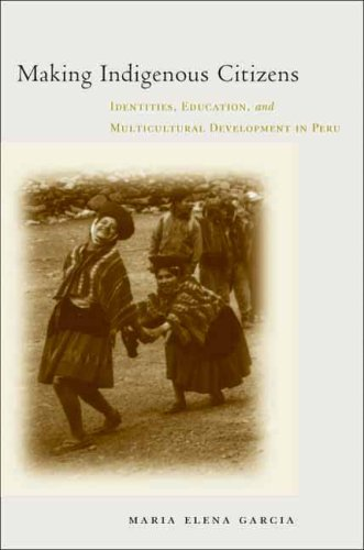 Making Indigenous Citizens: Identities, Education, and...