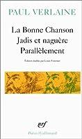 La Bonne Chanson - Jadis et naguère - Parallèlement