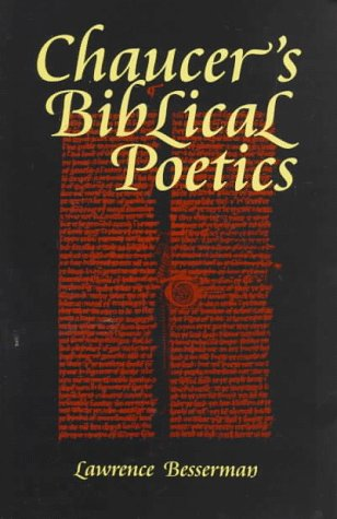 Chaucer's Biblical Poetics