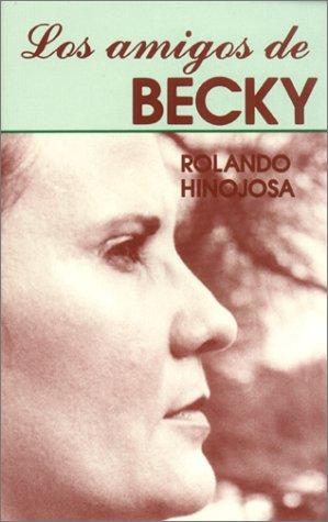 Los Amigos De Becky (Klail City Death Trip Series) (Spanish Edition)