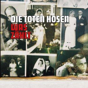 Die Toten Hosen - Was Zählt - Zortam Music