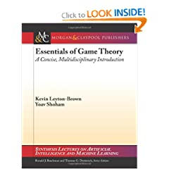 Essentials of Game Theory: A Concise Multidisciplinary Introduction (Synthesis Lectures on Artificial Intelligence and Machine Learning)