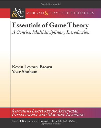 Essentials of Game Theory: A Concise, Multidisciplinary...