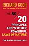 img - for The 80/20 Principle and 92 Other Powerful Laws of Nature: The Science of Success book / textbook / text book