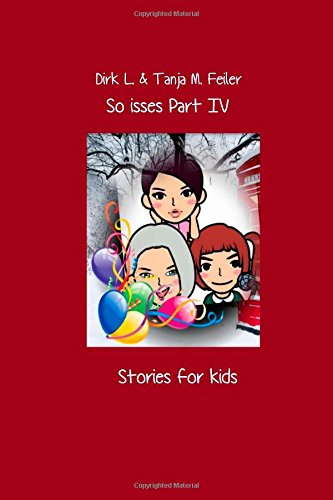So isses Part IV: Stories for Kids English Edition: Volume 4