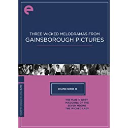 Eclipse 36: Three Wicked Melodramas from Gainsborough Pictures: The Man in Grey, Madonna of the Seven Moons, The Wicked Lady (Criterion Collection)