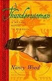 Thunderwoman (0525454985) by Wood, Nancy