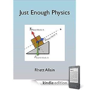 Just Enough Physics