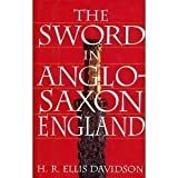 img - for The Sword in Anglo-Saxon England: Its Archaeology and Literature by Davidson, Hilda Roderick Ellis (1994) Hardcover book / textbook / text book