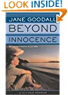 Beyond Innocence: An Autobiography in Letters The Later Years