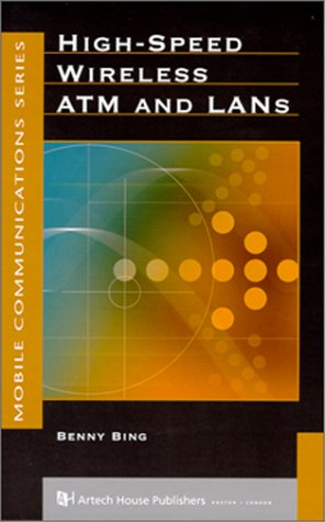 High-speed Wireless ATM and LANs (Mobile Communications Library)