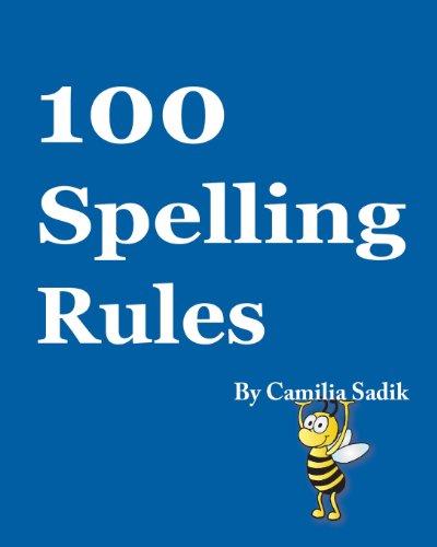 100 Spelling Rules, by Camilia Sadik