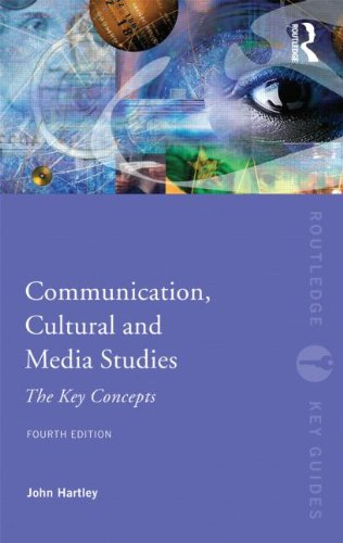 Communication, Cultural and Media Studies: The Key...
