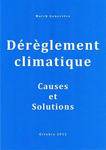 dereglement-climatique-causes-et-solutions