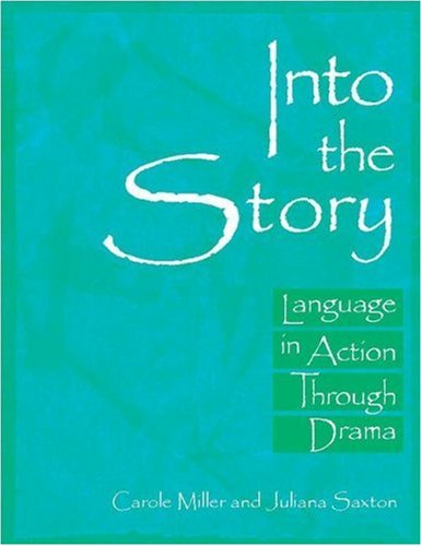 Into the Story: Language in Action Through Drama