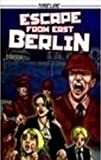 img - for Steck-Vaughn Timeline Graphic Novels: Leveled Reader 6pk (Levels 7-8) Escape from East Berlin book / textbook / text book