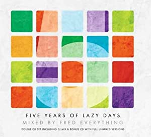5 Years of Lazy Days - Mixed by Fred Everything